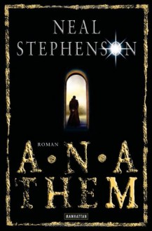 Anathem: Roman - Neal Stephenson