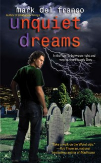 Unquiet Dreams - Mark Del Franco