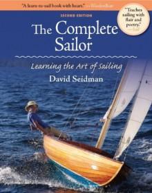 The Complete Sailor (International Marine) - David Seidman