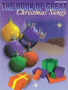 The Book of Great Christmas Songs - Alfred A. Knopf Publishing Company