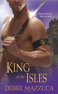 King of the Isles - Debbie Mazzuca