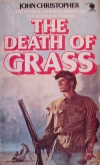 The Death of Grass (Sphere Popular Classics) - John Christopher