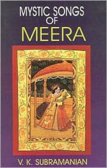 Mystic Songs Of Meera - V.K. Subramanian
