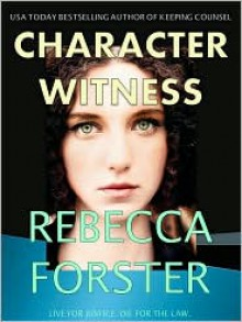 Character Witness - Rebecca Forster