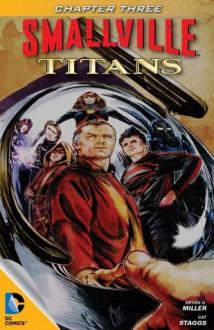 Smallville: Titans #3 - Bryan Q. Miller, Cat Staggs, Carrie Strachan