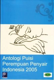 Antologi Puisi Perempuan Penyair Indonesia - Fathin Hamama, Helvy Tiana Rosa, Medy Loekito, Dianing Widya Yudhistira