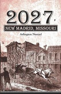 2027, New Madrid, Missouri - Arlington Nuetzel