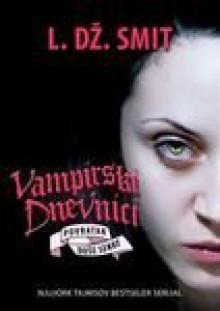 Vampirski dnevnici 6: Povratak: Duse senke - L. Dz. Smit