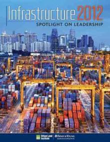 Infrastructure 2012: Spotlight on Leadership - Jonathan Miller
