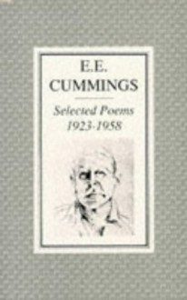 Selected Poems, 1923-1958 - E.E. Cummings