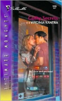 Guilty Secrets (Silhouette Intimate Moments No 1286) - Virginia Kantra
