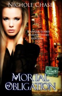 Mortal Obligation (Dark Betrayal Trilogy #1) - Nichole Chase