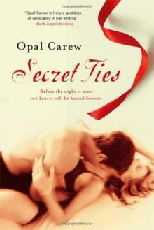 Secret Ties - Opal Carew