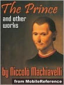 Works of Niccolo Machiavelli - Niccolò Machiavelli