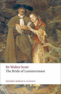 The Bride of Lammermoor (Oxford World's Classics) - Walter Scott, Fiona Robertson