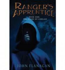 The Ruins of Gorlan (Ranger's Apprentice) - John Flanagan