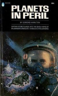 Planets in Peril - Edmond Hamilton