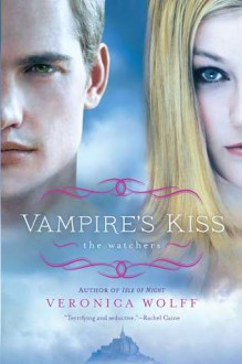 Vampire's Kiss - Veronica Wolff
