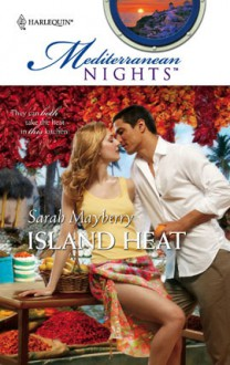 Island Heat - Sarah Mayberry