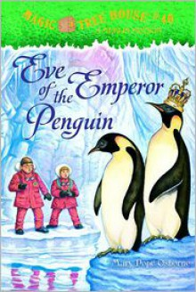 Eve of the Emperor Penguin - Mary Pope Osborne,Sal Murdocca