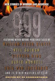 999: New Stories of Horror and Suspense - Al Sarrantonio, Kim Newman, Tim Powers, Nancy A. Collins