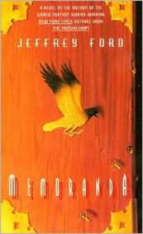 Memoranda - Jeffrey Ford