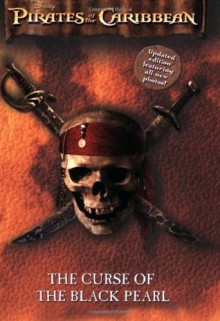 The Curse of the Black Pearl (Pirates of the Caribbean) - Elizabeth Rudnick