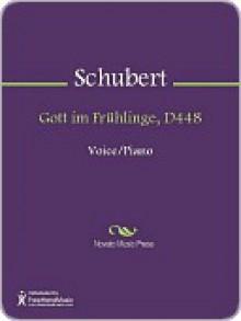 Gott im Fruhlinge, D448 - Franz Schubert
