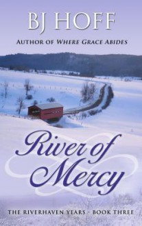 River of Mercy - B.J. Hoff
