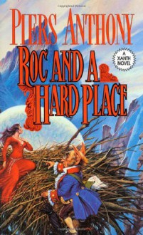 Roc and a Hard Place - Piers Anthony