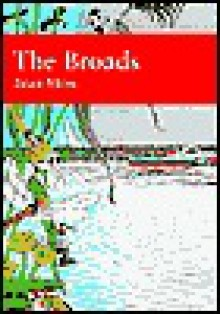 The Broads - Brian Moss, Richard West, Derek Ratcliffe, David Streeter, S. Walters, Sarah Corbet