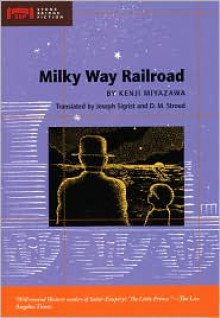 Milky Way Railroad - Kenji Miyazawa, Ryu Okazaki, Joseph Sigrist, D.M. Stroud