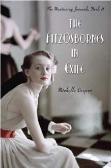 The FitzOsbornes in Exile - Michelle Cooper