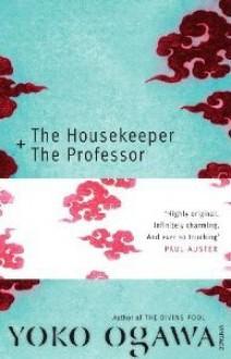 The Housekeeper and The Professor - Yōko Ogawa