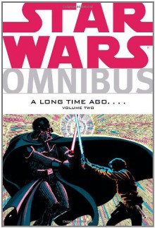 Star Wars Omnibus: A Long Time Ago...., Volume 2 - Archie Goodwin, Chris Claremont, Michael Golden, Terry Austin, Al Williamson, Walter Simonson