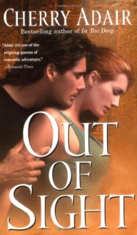 Out of Sight - Cherry Adair