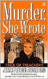 Trick or Treachery (Murder, She Wrote, #14) - Donald Bain