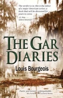 The Gar Diaries - Louis Bourgeois