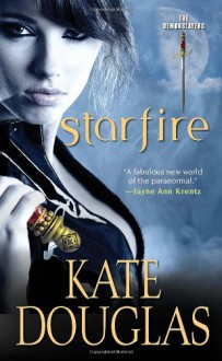 Starfire (Demon Slayers, #3) - Kate Douglas