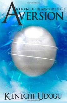 Aversion - Kenechi Udogu