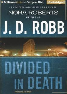 Divided in Death - J.D. Robb, Susan Ericksen