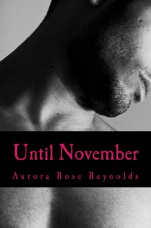 Until November (Until series) - Aurora Rose Reynolds