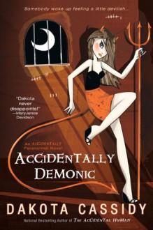 Accidentally Demonic - Dakota Cassidy