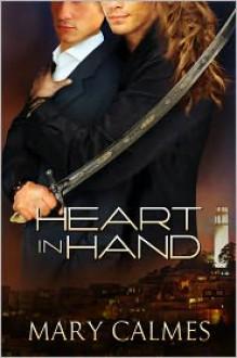 Heart in Hand - Mary Calmes