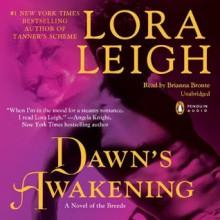 Dawn's Awakening (Breeds, #14) - Lora Leigh, Brianna Bronte