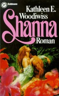 Shanna - Kathleen E. Woodiwiss