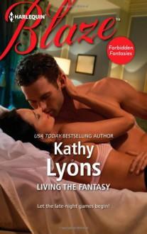 Living the Fantasy - Kathy Lyons