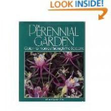 The Perennial Garden: Color Harmonies Through the Seasons - Jeff Cox