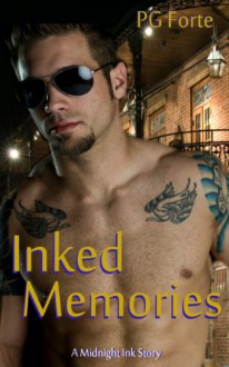Inked Memories: A Midnight Ink Story - PG Forte, P.G. Forte (ID: 859636)
