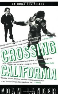 Crossing California - Adam Langer